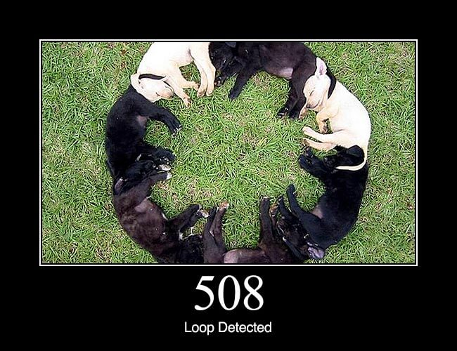 508 Loop Detected Http Status Dogs